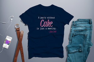 Julia Child cake shirt