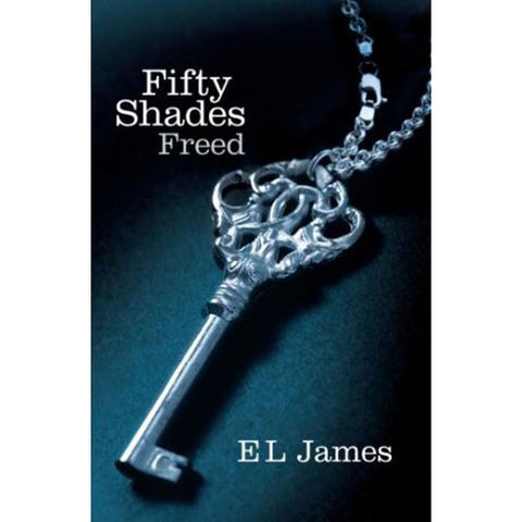 Fifty Shades Freed  Fifty Shades- Vixen Erotic Boutique