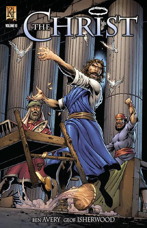 The Christ Volume 10 - Kingstone Comics