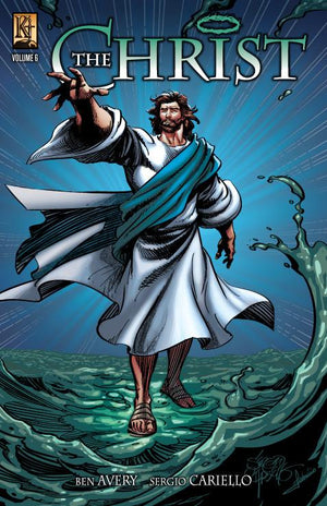 The Christ Volume 6 - Kingstone Comics