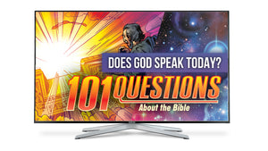 101 Questions about the Bible - #3 God Speaks