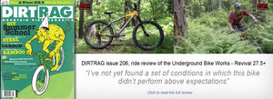 Dirt Rag ride review of the Underground Bike Works Revival