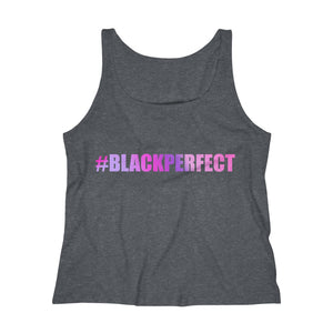 #BLACKPERFECT