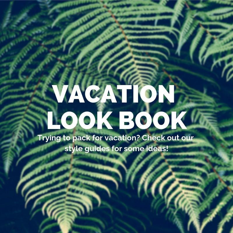 Vacation Look Book