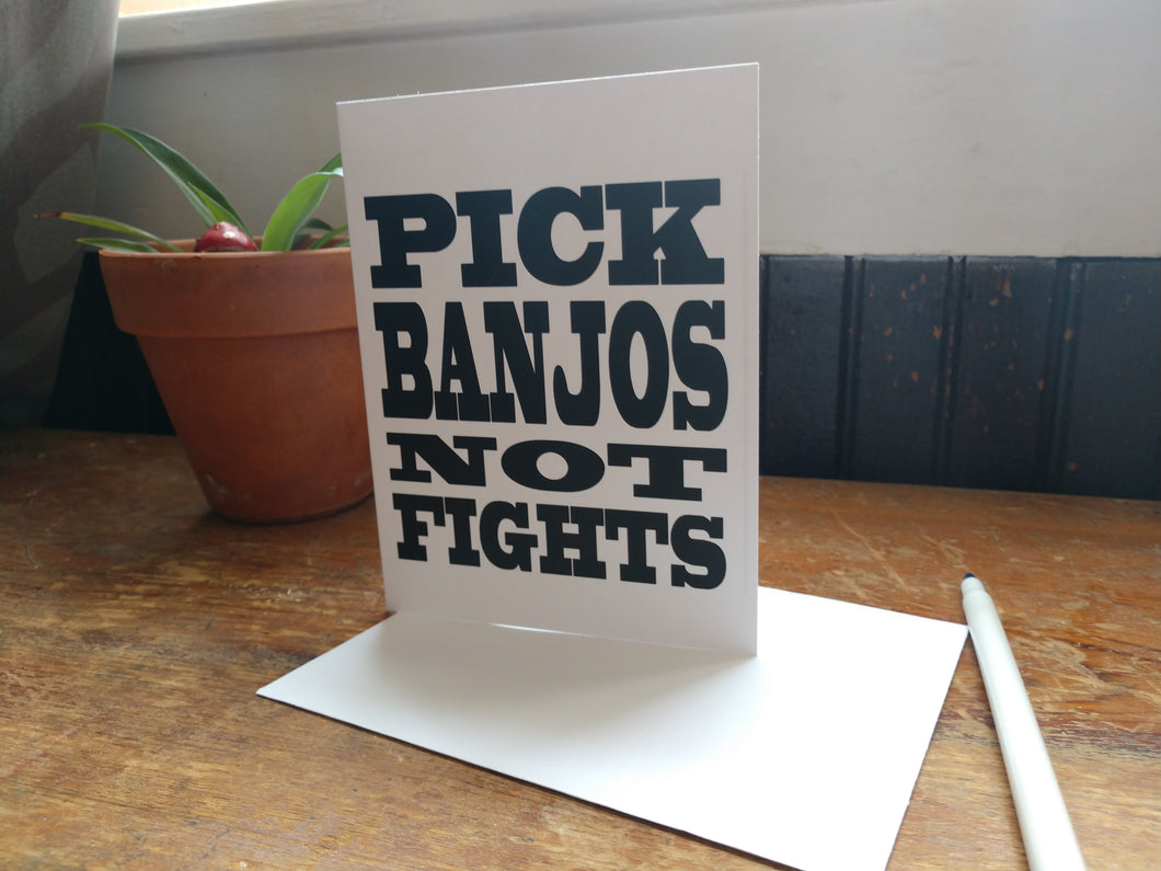 Pick Banjos Not Fights Note Cards