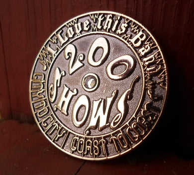 200 Shows Coin Pin