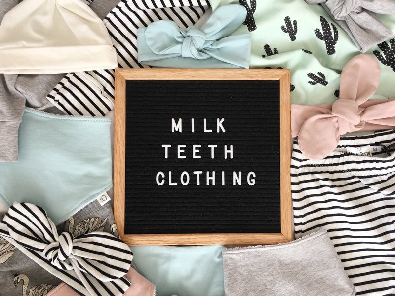 Why I started Milk teeth Clothing