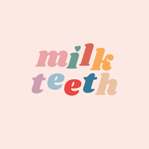 Colourful logo saying Milk Teeth on a light pink background