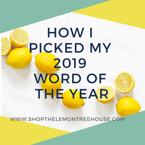 How I Picked My 2019 Word of the Year