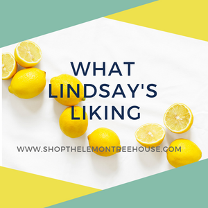 What Lindsay's Liking - February 2019