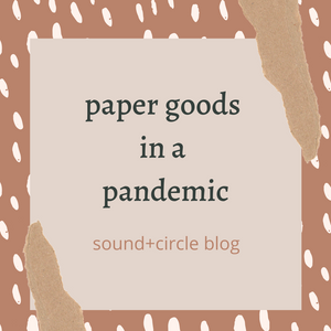 Paper Goods in a Pandemic