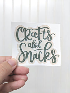 Sticker - Crafts and Snacks