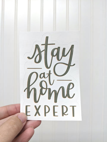 Sticker - Stay at Home Expert
