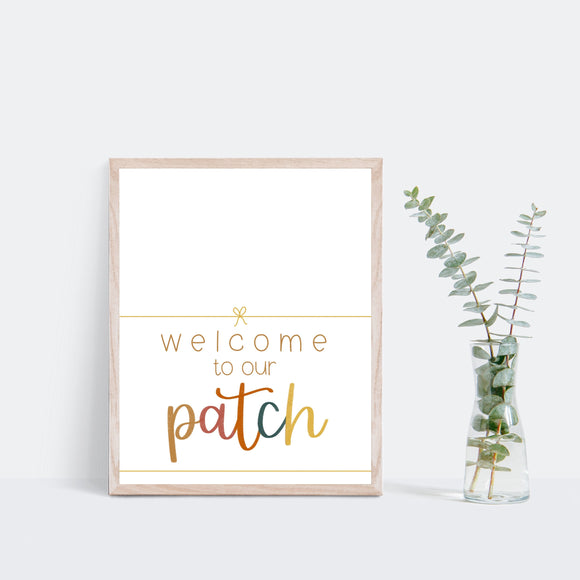 Welcome to our Patch - Hand-Lettered Print - Home Decor - Wall Decor - Text Print - Framed Artwork -Office Decor - Autumn Decor - Fall Decor