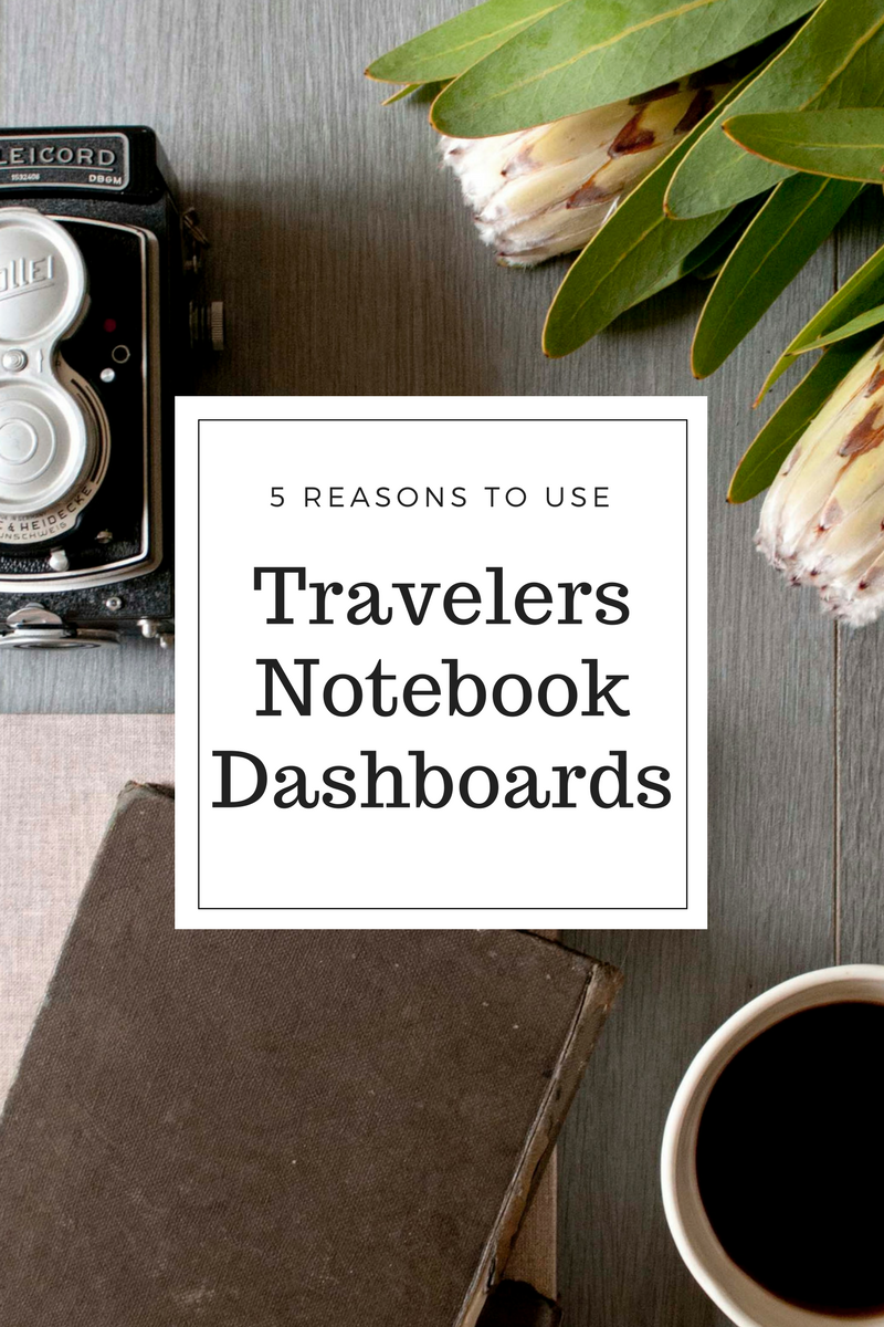 5 reasons why travelers notebook dashboards are useful