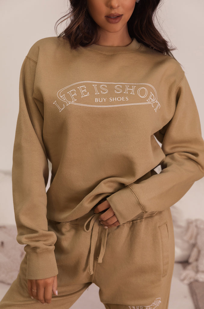 Life Is Short, Buy Shoes Crewneck - Nude