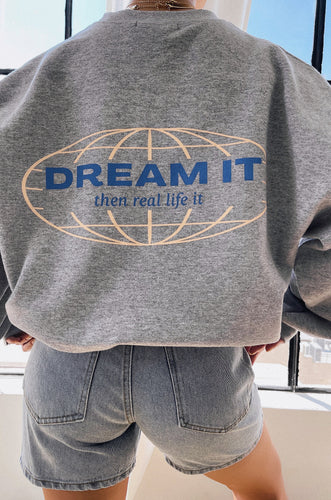 Dream It Crewneck - Grey