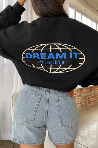 Dream It Crewneck - Black