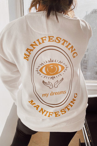 Manifesting My Dreams Crewneck - White