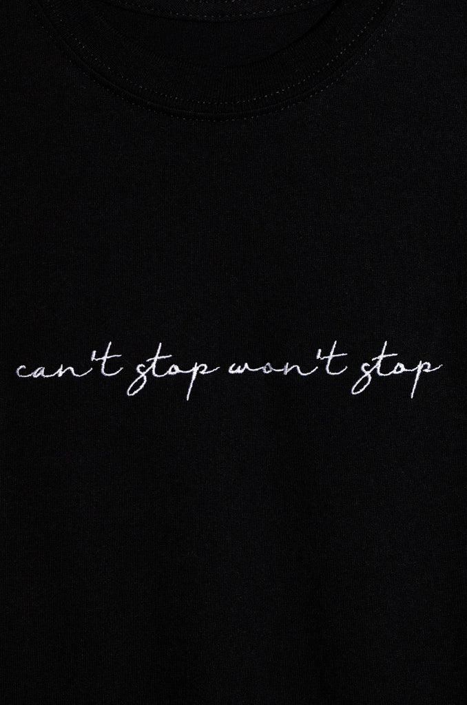 Can't Stop Won't Stop Tee - Black