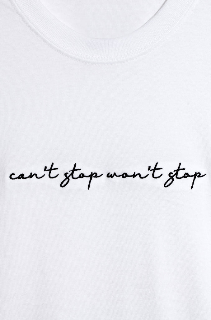 Can't Stop Won't Stop Tee - White