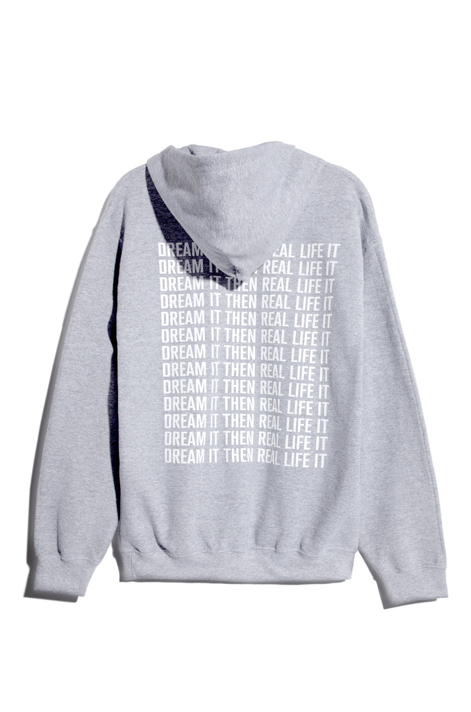 Dream It Then Real Life It Hoodie - Grey 2