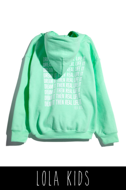 Dream It Then Real Life It Kids Hoodie - Mint