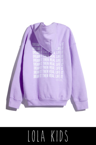 Dream It Then Real Life It Kids Hoodie - Lilac