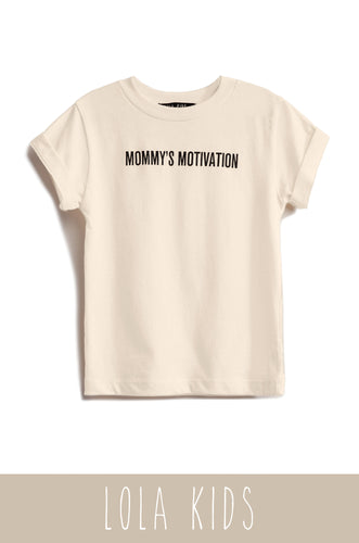 Mommy's Motivation Tee - Nude