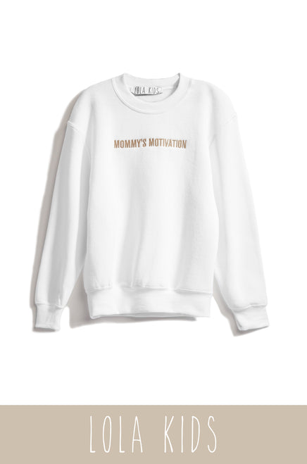 Mommy's Motivation Crewneck - White