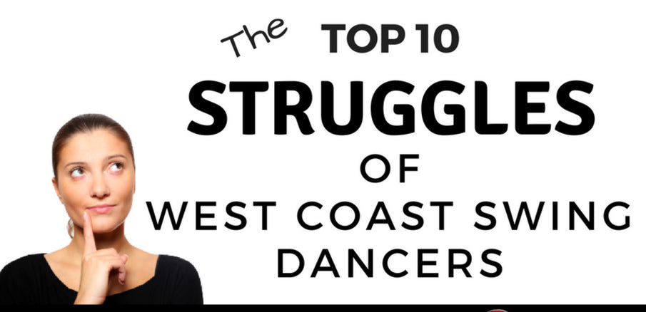 Top 10 Challenges for WCS Dancers (and how to solve them)