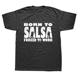 Dance Addicts Born To Salsa Men's T-shirt