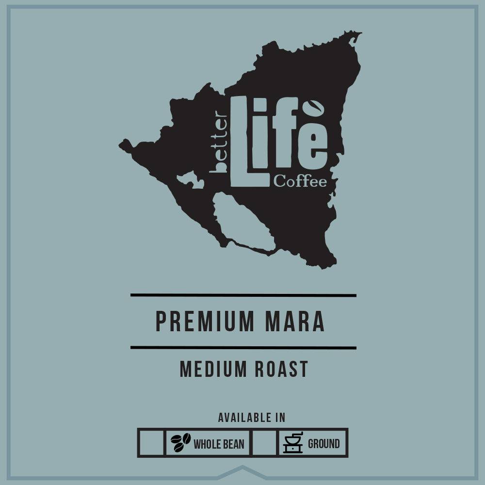 Better Life Coffee Premium Mara