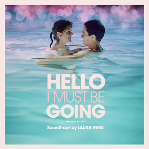 """Hello I Must Be Going"" Soundtrack"