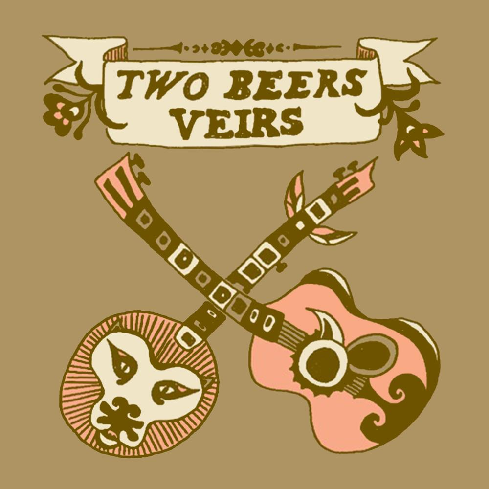 Two Beers Veirs - MP3