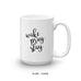 Wake Pray Slay Coffee Mug