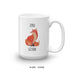 Zero Fox Given Coffee Mug