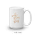 Gold Wake Pray Slay Coffee Mug