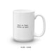 Have No Fear, Coffee Is Here Coffee Mug