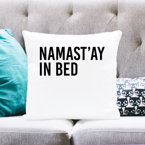 Namastay In Bed Square Pillow