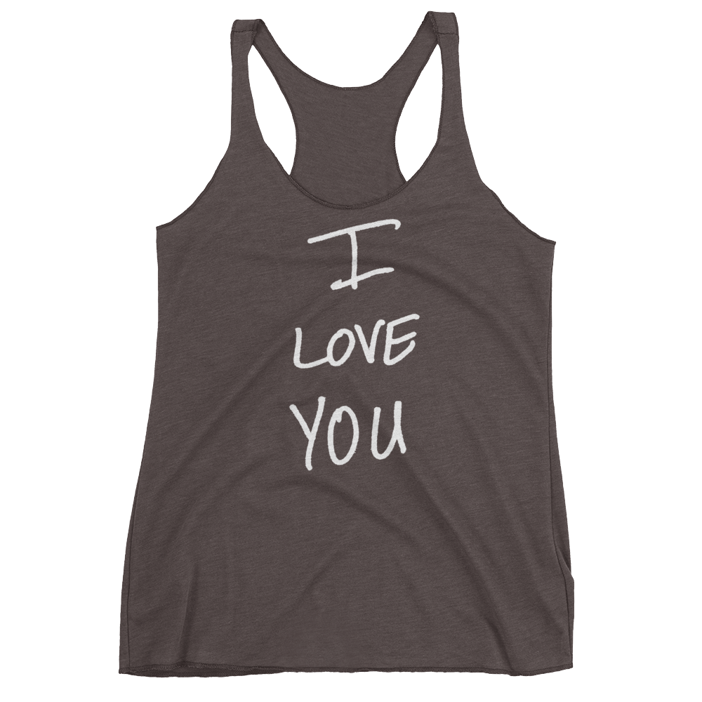 I Love You - Women's Racerback Tank