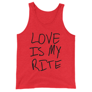 Love Is My Rite - Unisex  Tank Top