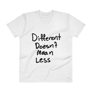 Different Doesn't Mean Less - V-Neck T-Shirt