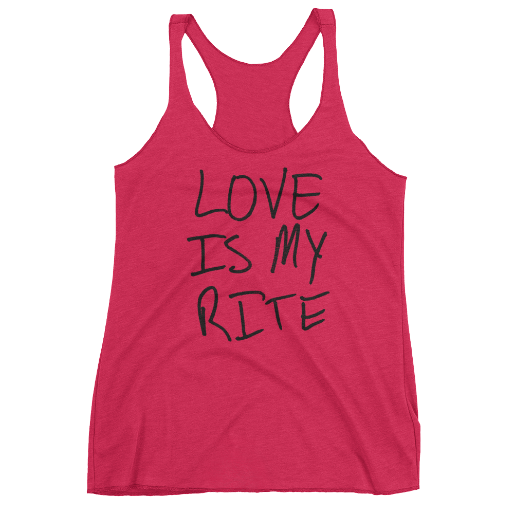 Love Is My Rite - Women's Racerback Tank