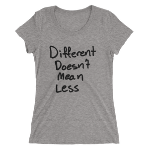 Different Doesn't Mean Less - Ladies' short sleeve t-shirt