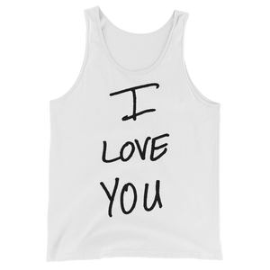I Love You - Unisex  Tank Top