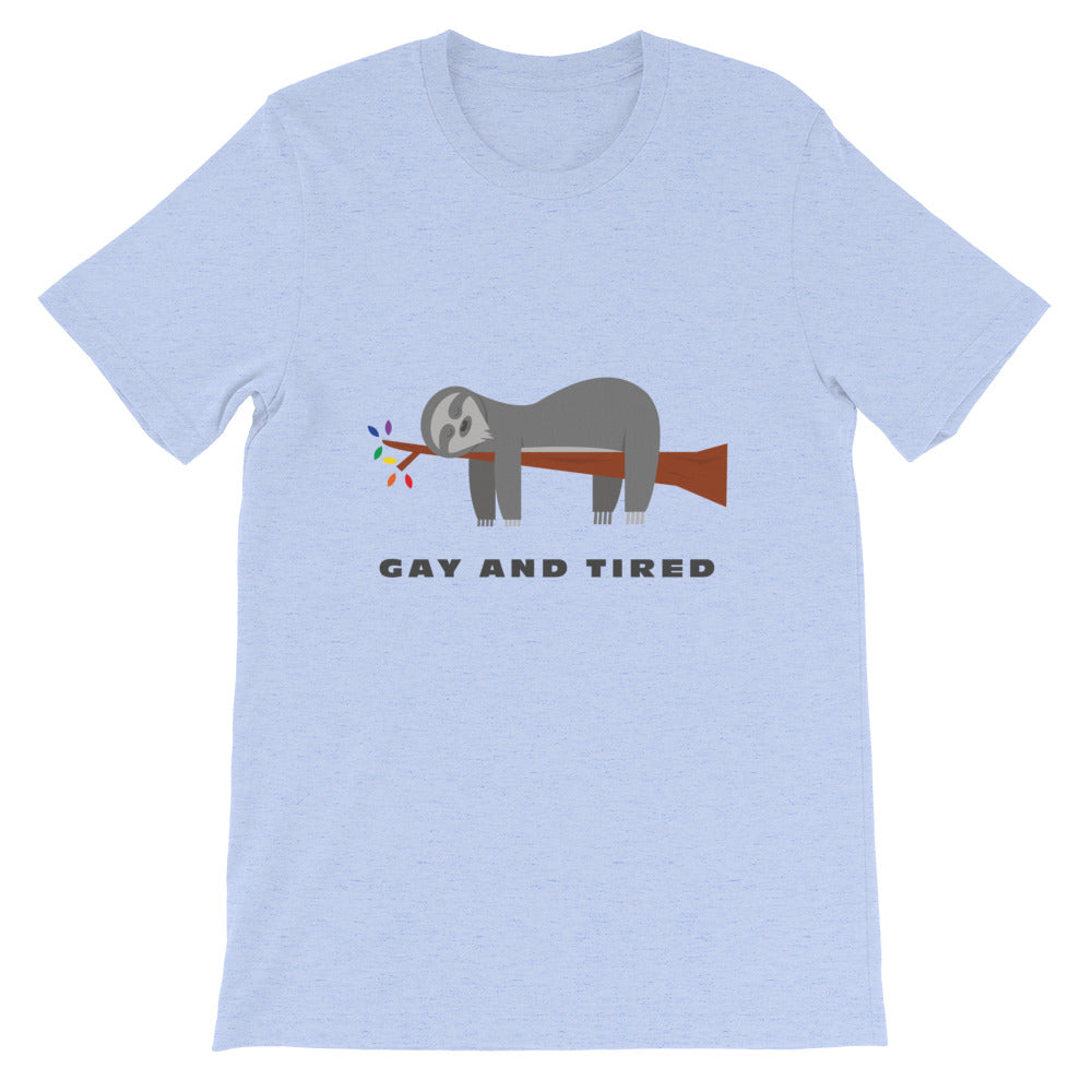 Gay and Tired T-Shirt - freeloveapparel