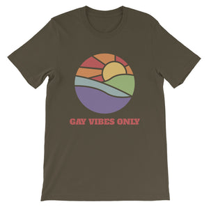 Gay Vibes Only - freeloveapparel