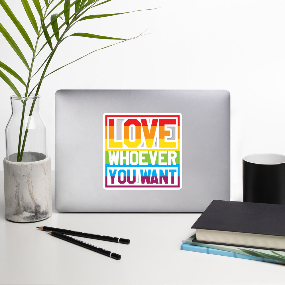 Love Whoever you want sticker - freeloveapparel