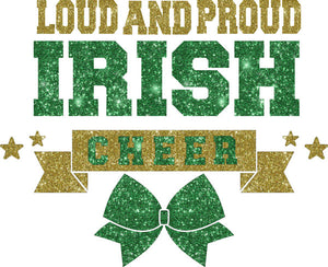 Loud & Proud Irish Cheer